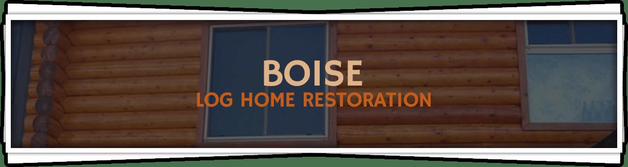 Boise-Log-Home-Restoration