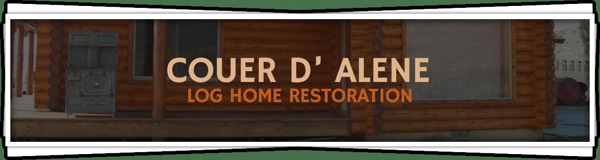 Couer-D-Alene-Log-Home-Restoration