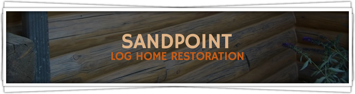 Sandpoint-Log-Home-Restoration