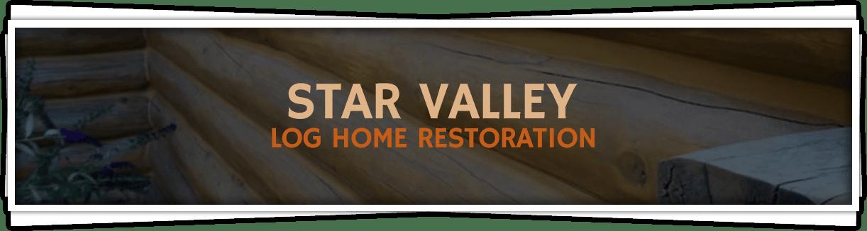 Star-Valley-Log-Home-Restoration